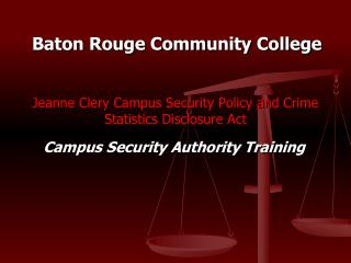 Jeanne Clery Campus Security Policy and Crime Statistics Disclosure Act
