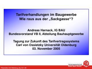 Pr sentation Uni Oldenburg, aha, 03.11.05