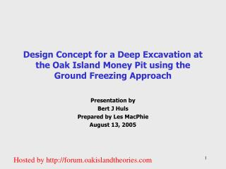 Design Concept for a Deep Excavation at the Oak Island Money Pit using the Ground Freezing Approach