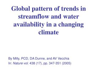 Global pattern of trends in streamflow and water availability in a changing climate