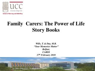 Family  Carers: The Power of Life Story Books
