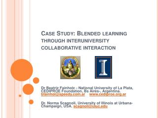 Case Study: Blended learning through interuniversity collaborative interaction