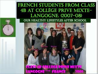 French students from class 4b at Coll ge Prive Mixte ...