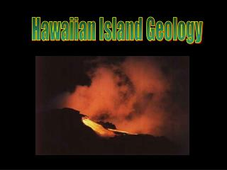 Hawaiian Island Geology
