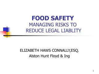 FOOD SAFETY  MANAGING RISKS TO    REDUCE LEGAL LIABLITY