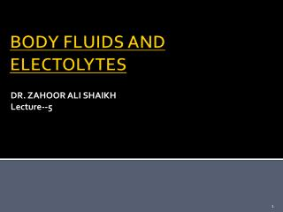 BODY FLUIDS AND ELECTOLYTES