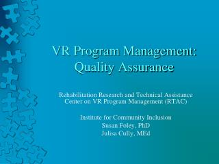 VR Program Management: Quality Assurance