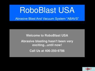 RoboBlast USA Abrasive Blast And Vacuum System  ABAVS