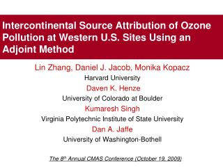 Intercontinental Source Attribution of Ozone Pollution at Western U.S. Sites Using an Adjoint Method