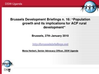 Brussels Development Briefings n. 16:  Population growth and its implications for ACP rural development   Brussels, 27th