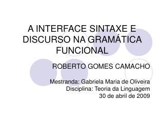 A INTERFACE SINTAXE E DISCURSO NA GRAM TICA FUNCIONAL