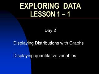 EXPLORING  DATA LESSON 1   1