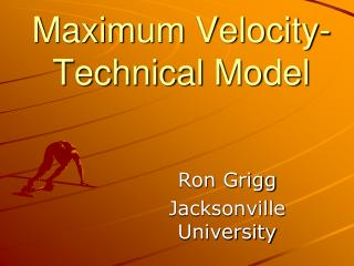 Maximum Velocity- Technical Model