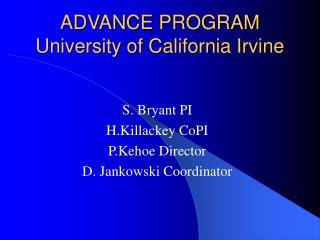 ADVANCE PROGRAM University of California Irvine