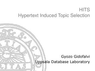 HITS Hypertext Induced Topic Selection