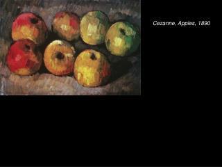 Cezanne, Apples, 1890