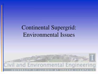 Continental Supergrid: Environmental Issues