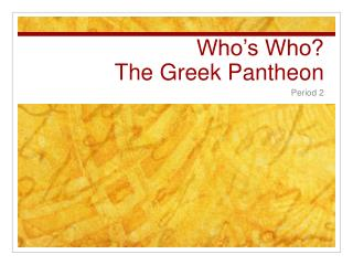 Who s Who The Greek Pantheon