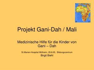 Projekt Gani-Dah