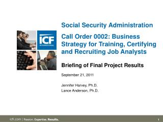 Social Security Administration    Call Order 0002: Business Strategy for Training, Certifying and Recruiting Job Analyst
