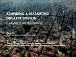 BRANDING  MARKETING  GREATER BOSTON [Lessons from Barcelona]