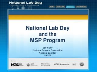 National Lab Day and the  MSP Program  Jan Cuny National Science Foundation National Lab Day  1