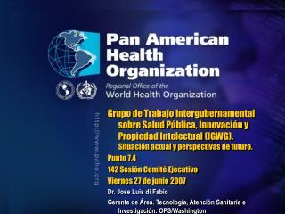 Grupo de Trabajo Intergubernamental Salud P blica, Innovaci n y Propiedad Intelectual IGWG
