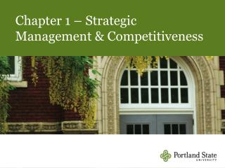 Chapter 1   Strategic Management  Competitiveness