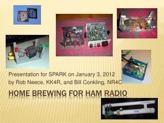Home brewing for ham radio