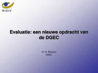 Evaluatie: een nieuwe opdracht van de DGEC
