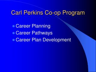 Carl Perkins Co-op Program