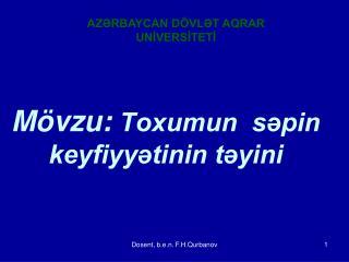 M vzu: Toxumun  spin keyfiyytinin tyini