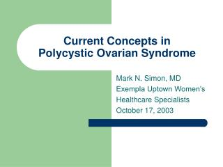 Current Concepts in Polycystic Ovarian Syndrome