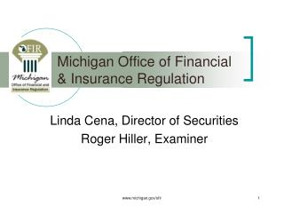 Michigan Office of Financial   Insurance Regulation