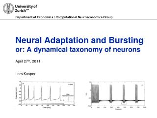 Neural Adaptation and Bursting or: A dynamical taxonomy of neurons