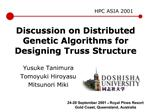Discussion on Distributed Genetic Algorithms for Designing Truss Structure