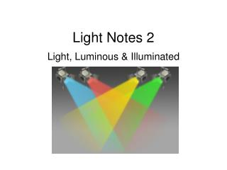 Light Notes 2