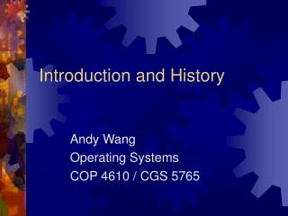 Introduction and History