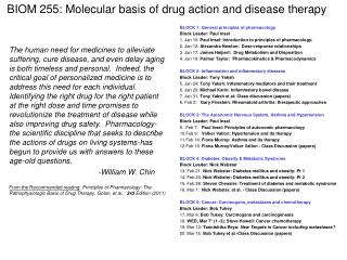 BIOM 255: Molecular basis of drug action and disease therapy