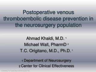 Postoperative venous thromboembolic disease prevention in the neurosurgery population