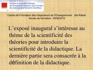 Centre de Formation des Inspecteurs de l Enseignement   cfie Rabat   Ann e de formation  2009