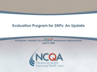 Evaluation Program for SNPs: An Update