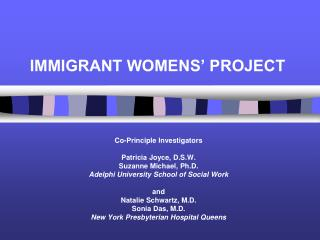 IMMIGRANT WOMENS  PROJECT