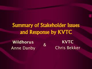 Summary of Stakeholder Issues and Response by KVTC