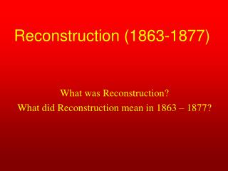 Reconstruction 1863-1877