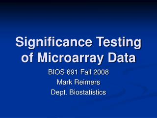 Significance Testing of Microarray Data