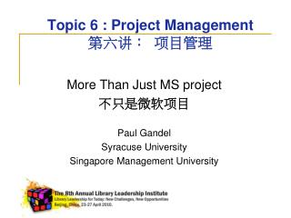 Topic 6 : Project Management :