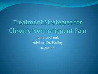 Treatment Strategies for Chronic Nonmalignant Pain