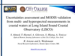 Uncertainties assessment and MODIS validation from multi- and hyperspectral measurements in coastal waters at Long Islan