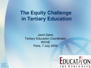 The Equity Challenge  in Tertiary Education